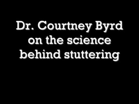 Dr. Byrd on Stuttering