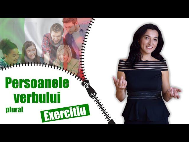 VERBUL (persoana 1, 2, 3 - PLURAL) | Limba italiana | EXERCITIU