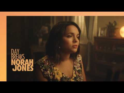 Norah Jones - Day Breaks (official Trailer)