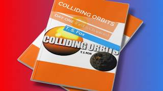COLLIDING ORBITS: Day One Book Trailer