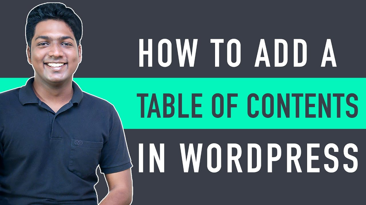 How To Add A Table of Contents in WordPress