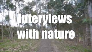 Interviews With Nature #5 - As You Can See