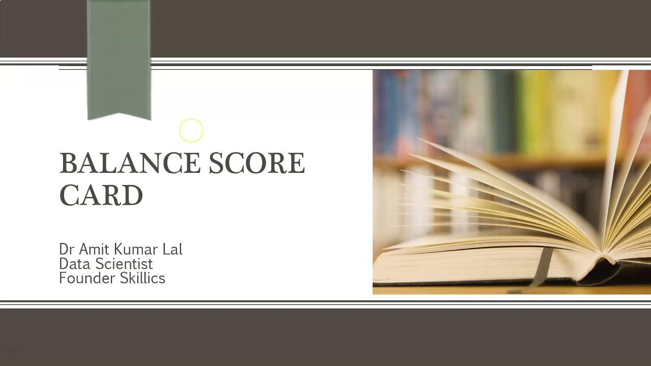 Balance Score Card   Meaning   objective   components   pitfalls