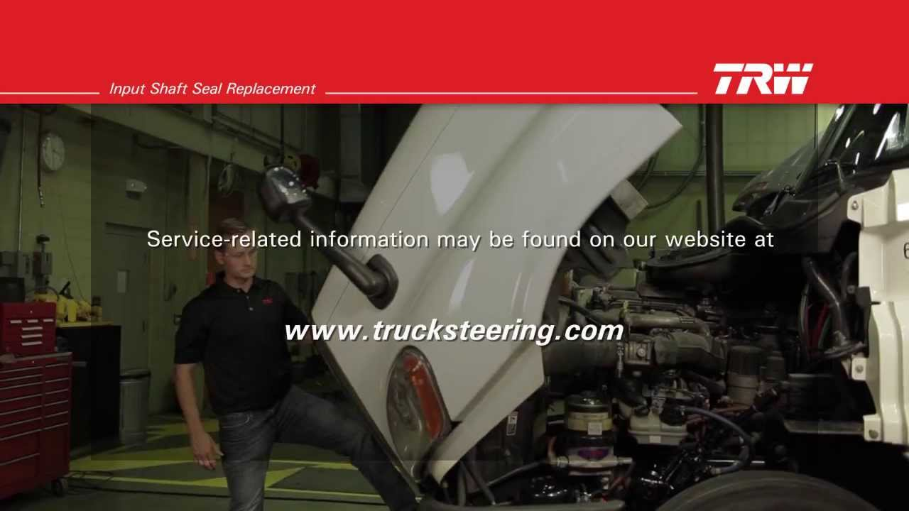 TRW Commercial Steering Systems : Steering Gear Input Shaft Seal Replacement