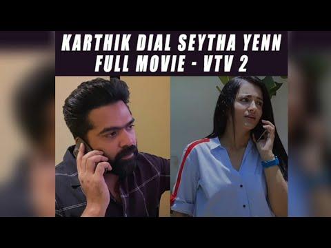 Karthik Dial Seytha Yenn -  Short Film by Gautham Vasudev Menon | STR || Trisha | AR Rahman