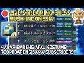 🔴 LIVE PUSH RANK DI KING KEJER TOP GLOBAL + BAGUSIN WIN RATE - CHESS RUSH INDONESIA