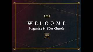 Magazine St  SDA Church Service 3 28 20