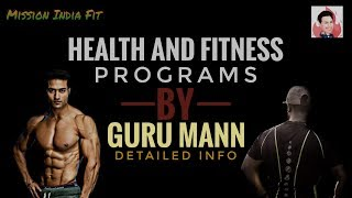 Health and Fitness Information By Guru Mann | Become Certified Trainer Approved By Indian Government