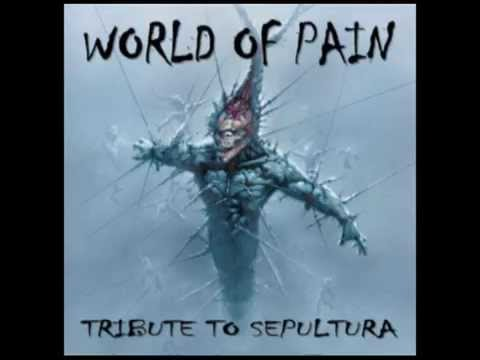 Slave New World - Pain Corporation - World of Pain: Tribute to Sepultura
