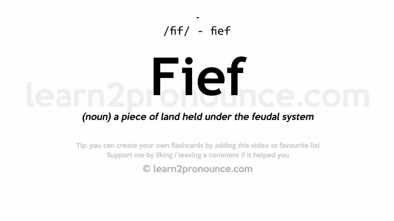 Fief Pronunciation And Definition
