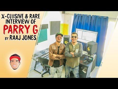 PARRY G - X- CLUSIVE & RARE INTERVIEW BY RAAJ JONES