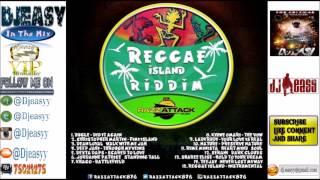 Reggae Island Riddim Mix {PROMO}  JAN 2015  (RazzAttack Muzik)