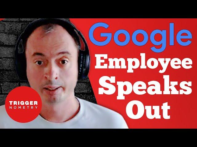 Fired Google Insider Speaks Out