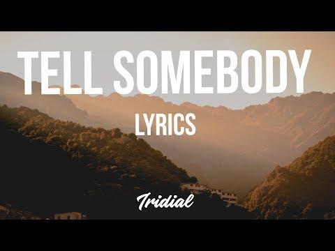 Kid Ink - Tell Somebody (Lyrics)