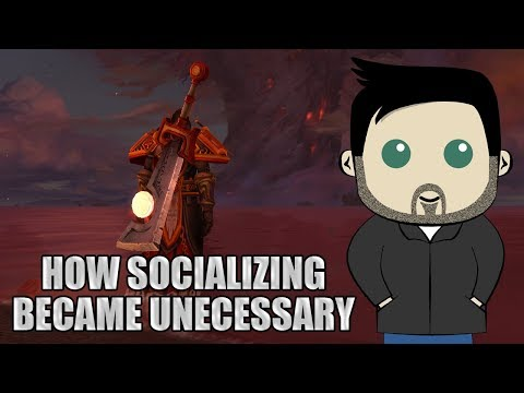 What Happened To The Social Aspect Of World Of Warcraft?