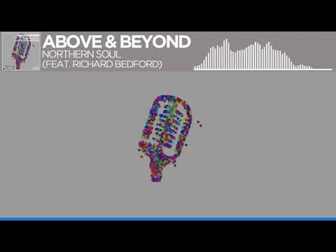 Above & Beyond Northern Soul feat Richard Bedford Extended Mix