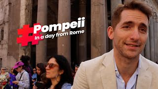 How to see Pompeii in a day from Rome