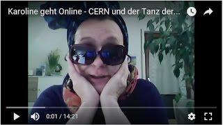 Karoline geht Online - CERN und der Tanz der Zombies