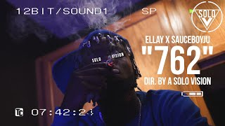 "OMB EL LAY x SauceBoyJu - ""762"" (Official Video) 