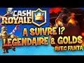 CLASH ROYALE - SPOILERS : UNE LEGENDAIRE ET DES GOLDS ?! (iOs, Android)
