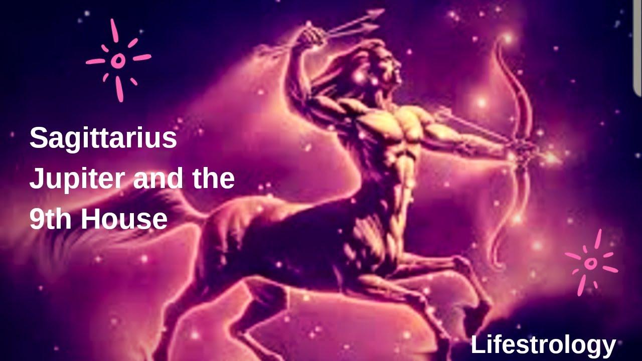 Sagittarius, Jupiter & The 9th House