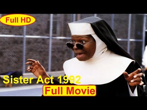 Sister Act 1992 [F.U.L.L] movie - Whoopi Goldberg, Maggie Smith, Kathy Najimy movie
