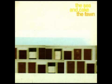 The Sea and Cake - The Ravine
