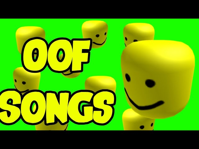 Roblox Songs Oof Oof Songs Compilation Youtube