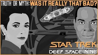 (Episode 53) Truth OR Myth? Star Trek: DS9- Was It Really That Bad?
