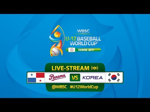 Live: Panama v Korea - U-12 Baseball World Cup 2017
