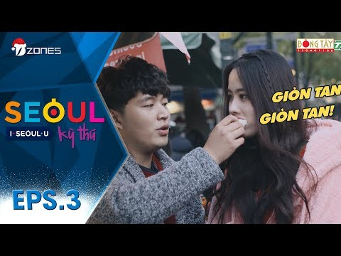 Seoul Kỳ Thú | Tập 3 Full: Woosi - Nam Em Khám Phá Những Món Ăn Vặt Truyền Thống Hàn Quốc (15/12/17)