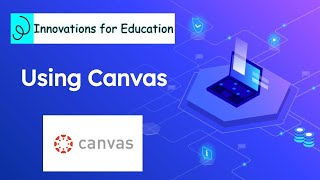 Canvas LMS:  Become a PRO in 30 minutes