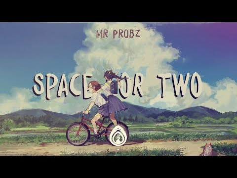 mr.-probz---space-for-two-(lyrics)