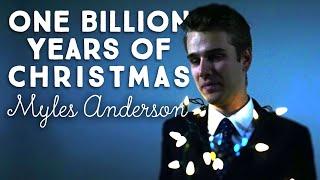 One Billion Years of Christmas - Myles Anderson (Lyric)