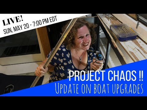 Surviving Project Chaos  Update on our Current Boat Upgrades