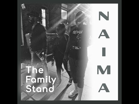 The Family Stand - Naima