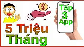 Kiếm Tiền Online 2020-https://youtu.be/Cs5rtAqz_gM Tốp 3 App Kiếm 5 Triệu / Tháng  Miễn Phí