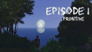 Sims 3 - Sims Série - PRIMITIVE - Episode 1 - Saison 1
