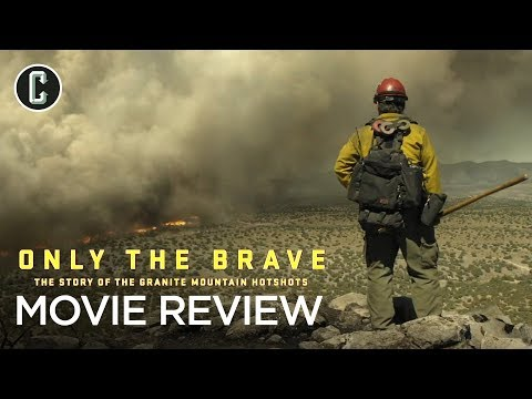 Only the Brave Movie Review (No Spoilers)