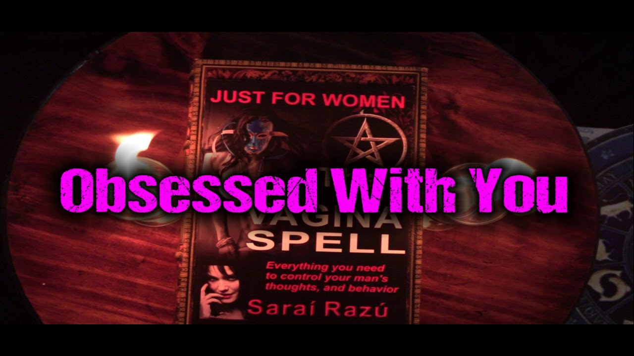 2 Secrets to Cast a Spell to Make Someone Obsessed With You