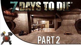 """7 Days To Die Multiplayer - Part 2: """"Secret Bunker!"""" (Alpha 12.5 Gameplay)"""