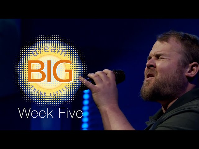 Dream Big Think Little   Week 5   Sunday Mass for May 2