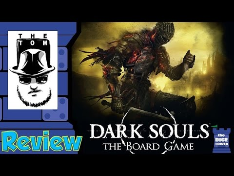 Dark Souls: The Board Game Review - with Tom Vasel