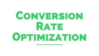 Definition: Conversion - Conversion Rate - Conversion Rate Optimization