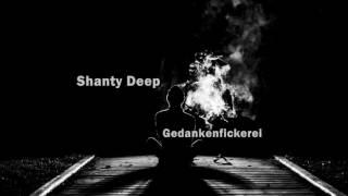 Shanty Deep -  Gedankenfickerei