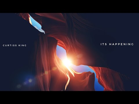 Curtiss King - It's Happening [Prod. by Curtiss King]
