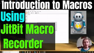introduction to Using Macros with JitBit Macro Recorder