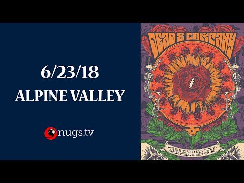 Dead & Company Live from Alpine Valley 6/23/18 Set I Opener