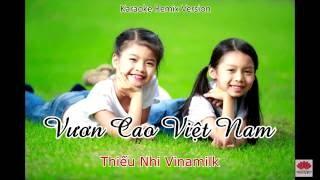 Vươn Cao Việt Nam - Karaoke Remix
