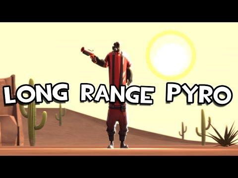 TF2 - Long Range Pyro